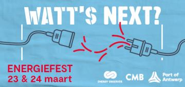 Watt's Next? EnergieFest over de energie van morgen in de haven van Antwerpen (23/24 maart)